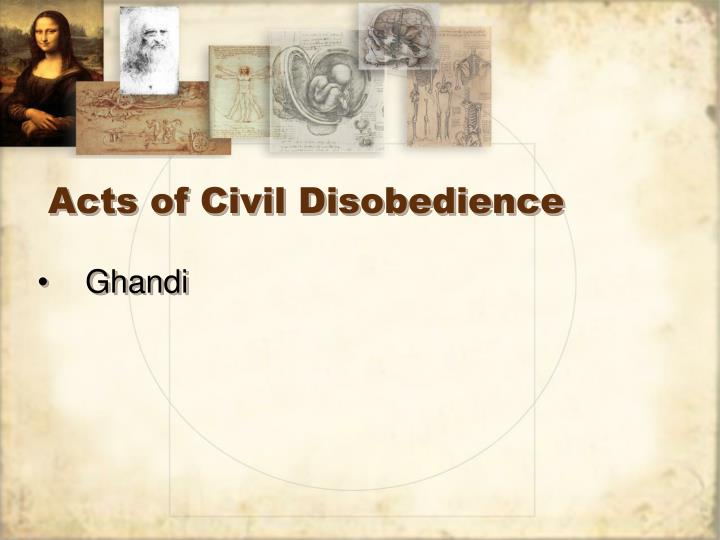 Acts of Civil Disobedience