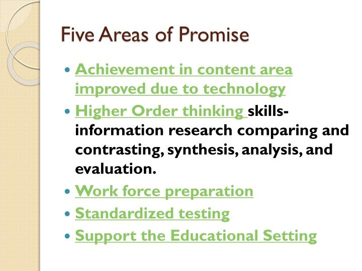 Five areas of promise