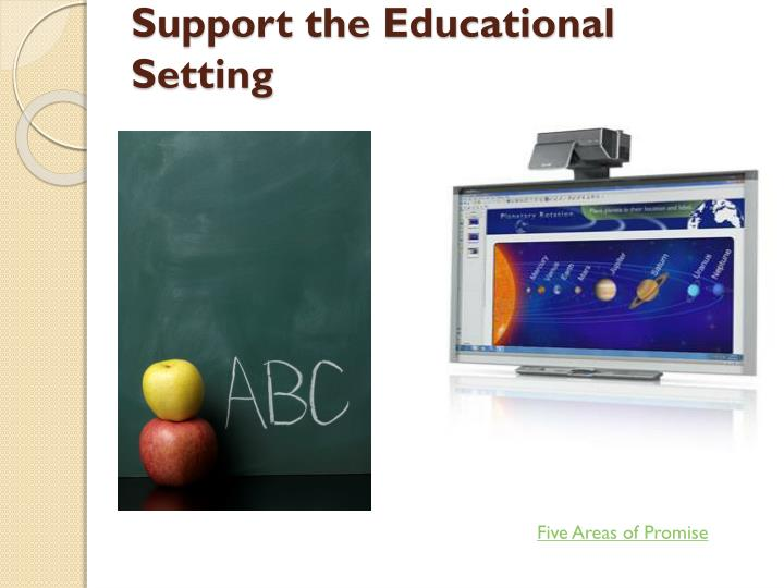 Support the Educational