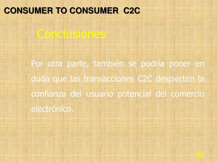 CONSUMER TO CONSUMER  C2C