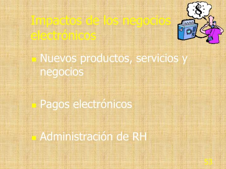 Impactos de los negocios electrónicos