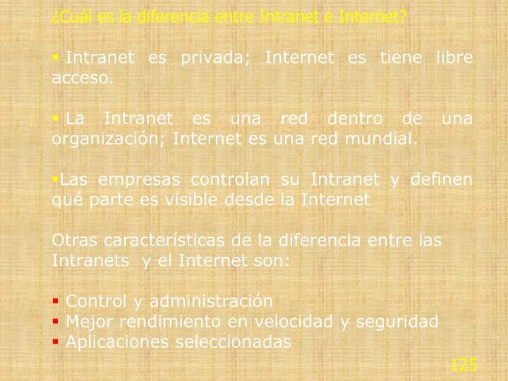 ¿Cuál es la diferencia entre Intranet e Internet?