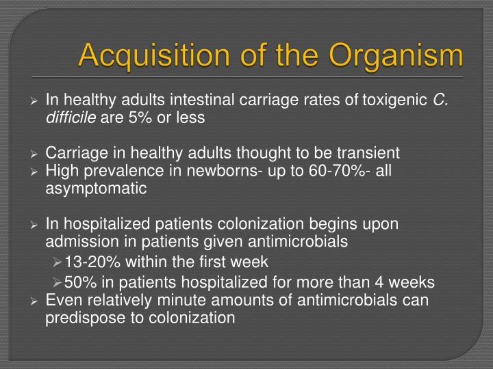 Acquisition of the Organism
