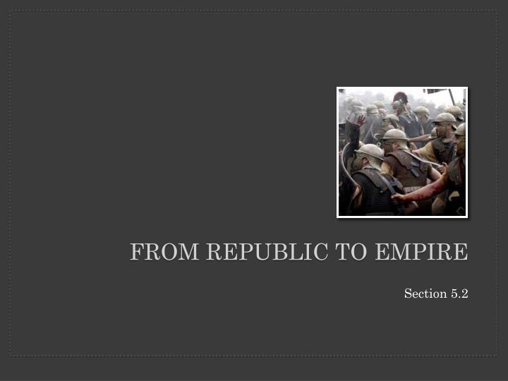 from republic to empire n.