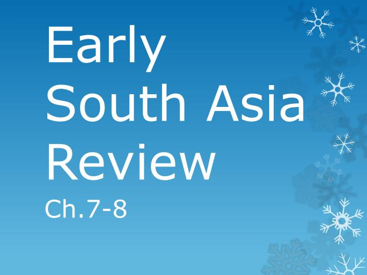 early south asia review n.