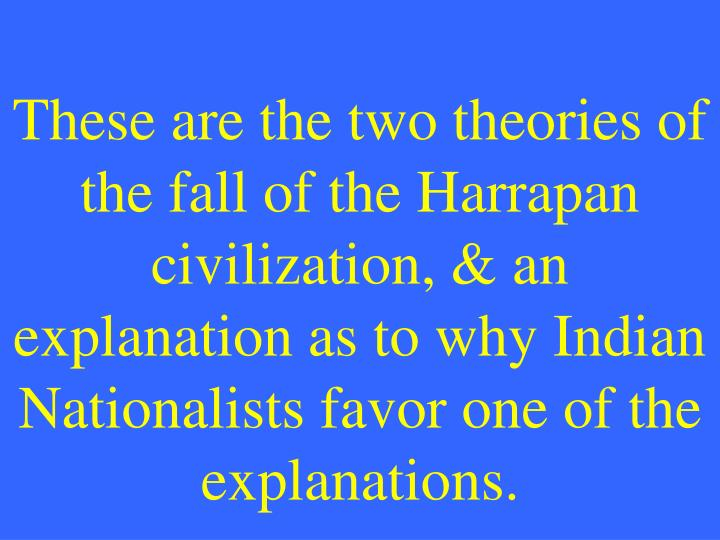 These are the two theories of the fall of the
