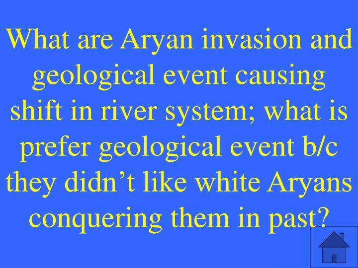 What are Aryan invasio