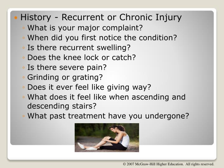History - Recurrent or Chronic Injury