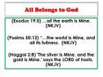 all belongs to god1