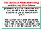 the christian attitude serving and sharing with others1