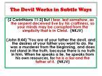 the devil works in subtle ways1