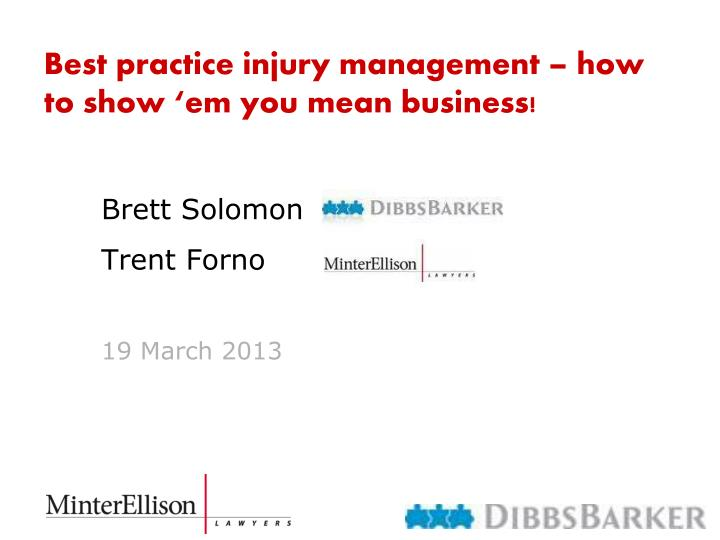 best practice injury management how to show em you mean business n.