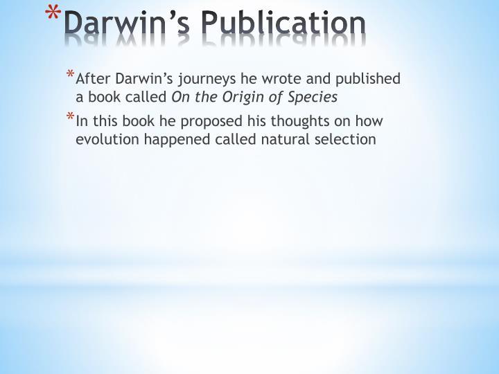 Darwin s publication
