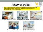 ncsm s services