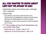all you wanted to know about lent but we afraid to ask6