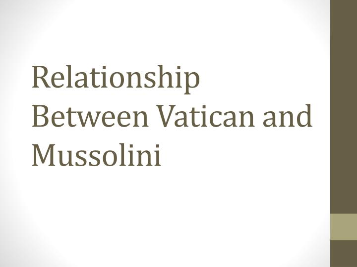 relationship between vatican and mussolini n.