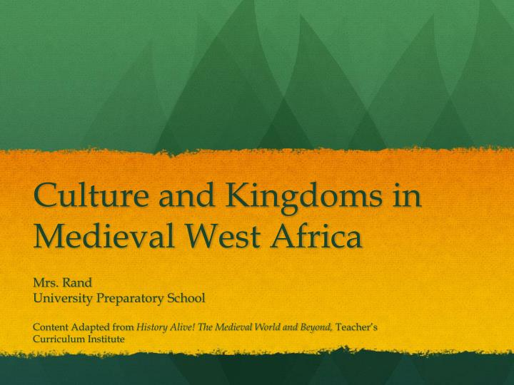 culture and kingdoms in medieval west africa n.