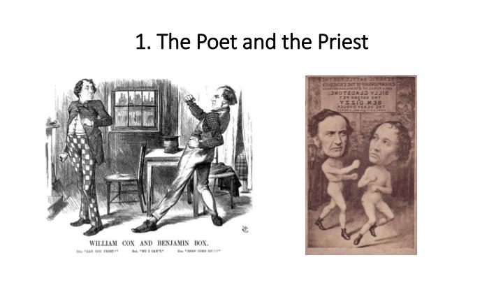 1. The Poet and the Priest
