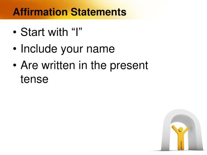 Affirmation Statements