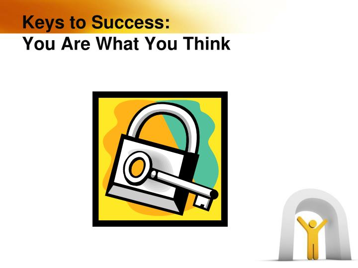 Keys to Success: