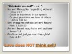 love does not think evil