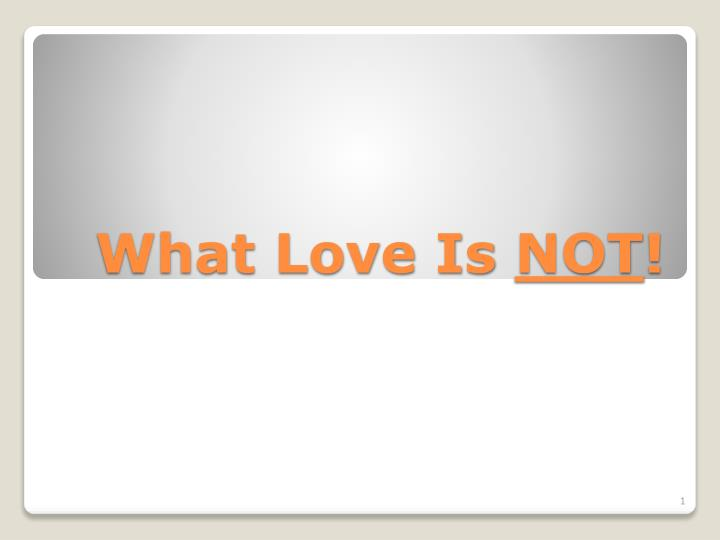 what love is not n.