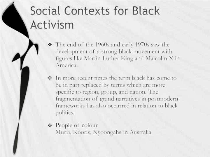 Social Contexts for Black Activism