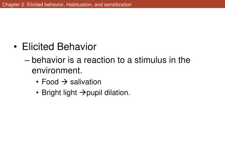 chapter 2 elicited behavior habituation and sensitization n.