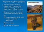 pioneer communities