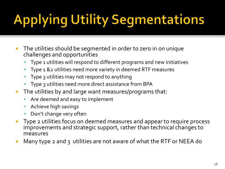 Applying Utility Segmentations
