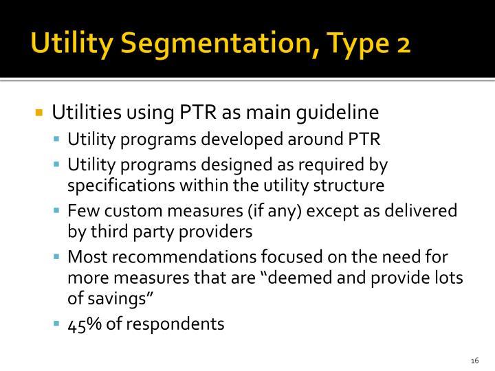 Utility Segmentation, Type 2