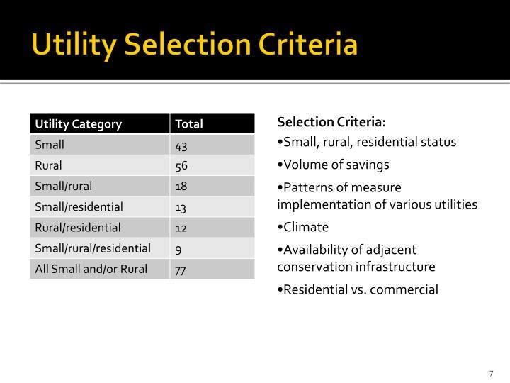 Utility Selection Criteria