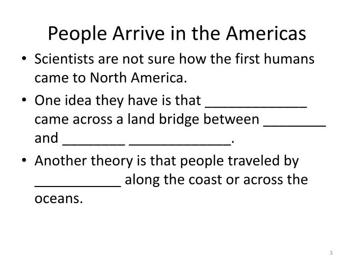 People arrive in the americas