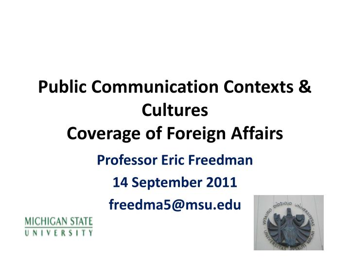 public communication contexts cultures coverage of foreign affairs n.