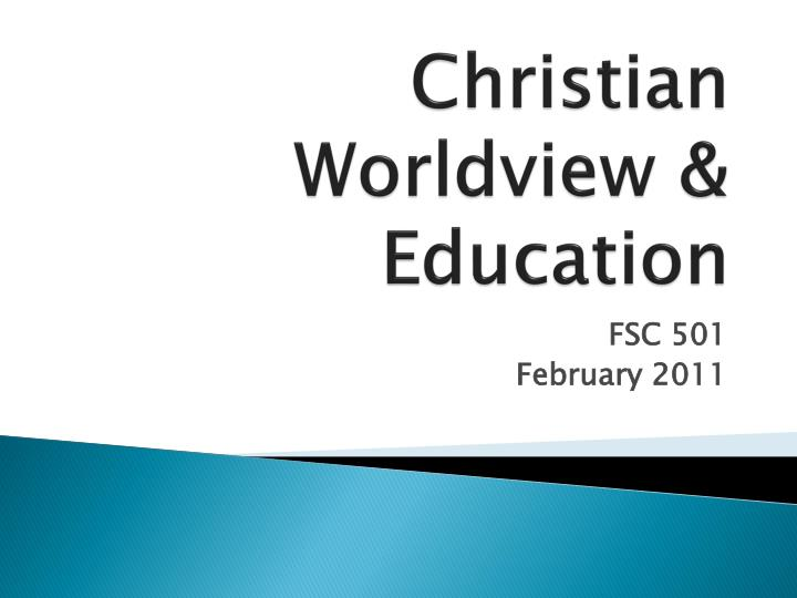 christian worldview education n.