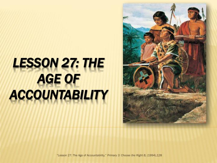 lesson 27 the age of accountability primary 3 choose the right b 1994 128 n.