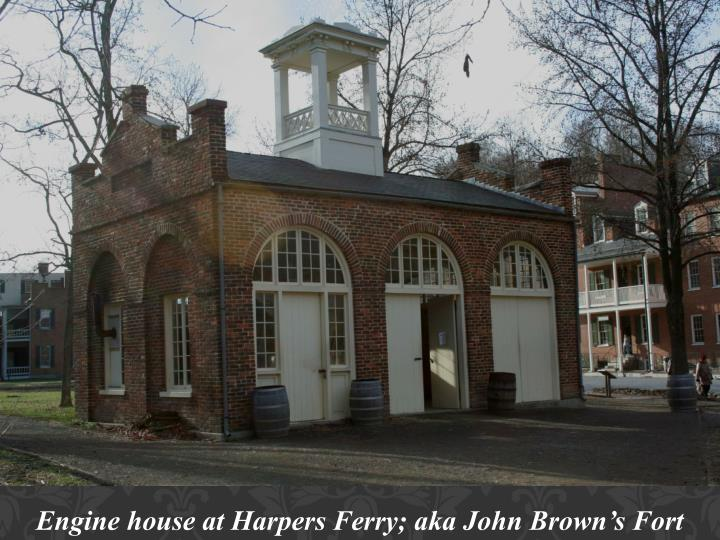 Engine house at Harpers Ferry; aka John Brown's Fort