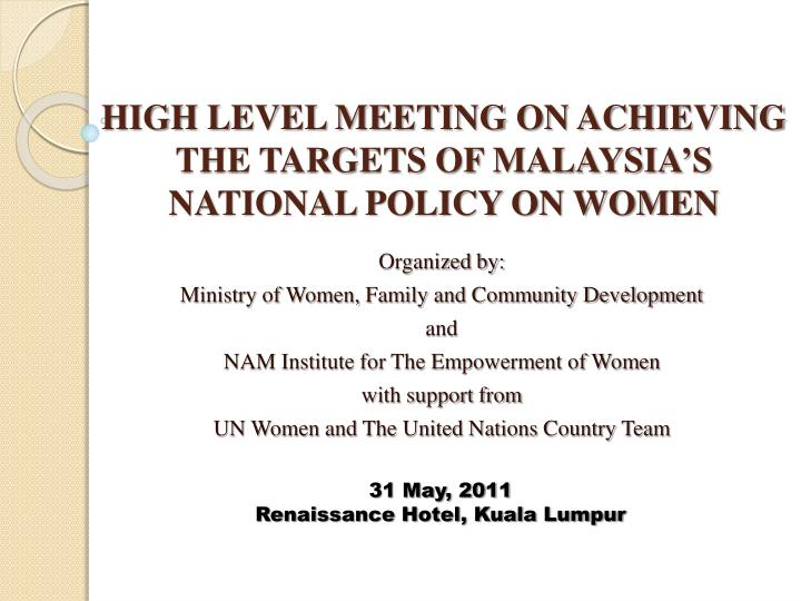 national policy for the empowerment of women India has enabling conditions for gender equality and is updating the national policy for women to establish a solid foundation for accelerating its commitment to women's empowerment.