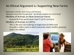 an ethical argument for supporting new farms