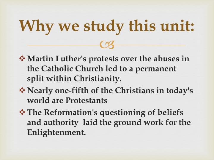 Ppt the protestant reformation powerpoint presentation id2252757 why we study this unit ccuart Images