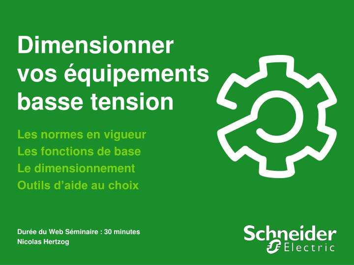 dimensionner vos quipements basse tension n.