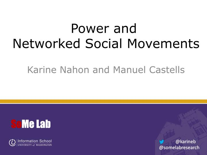 power and networked social movements n.