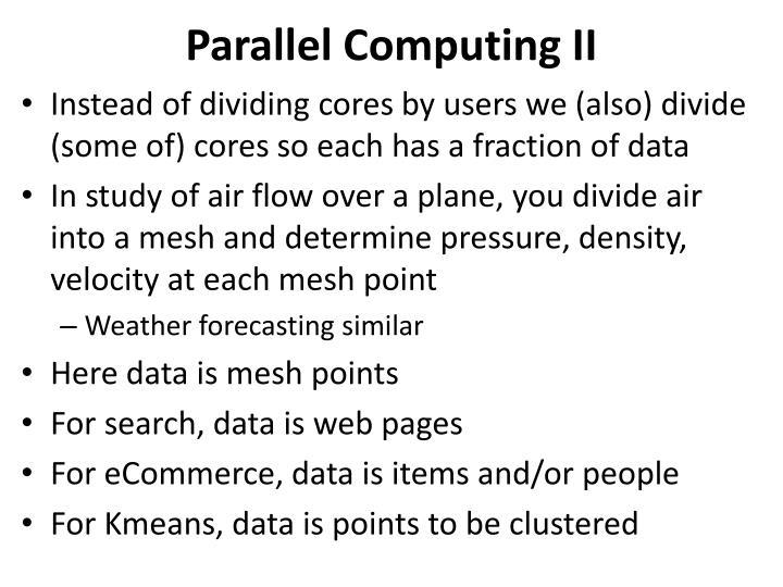 Parallel Computing II