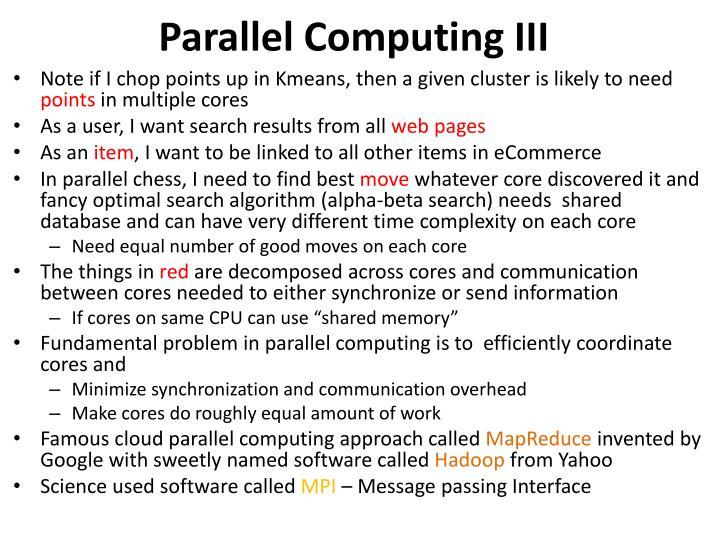 Parallel Computing III