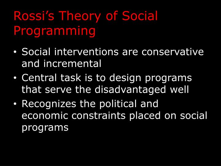 Rossi's Theory of Social Programming