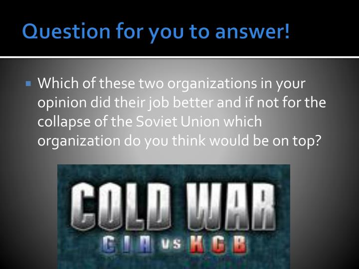 Question for you to answer!