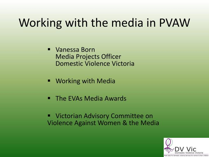working with the media in pvaw n.