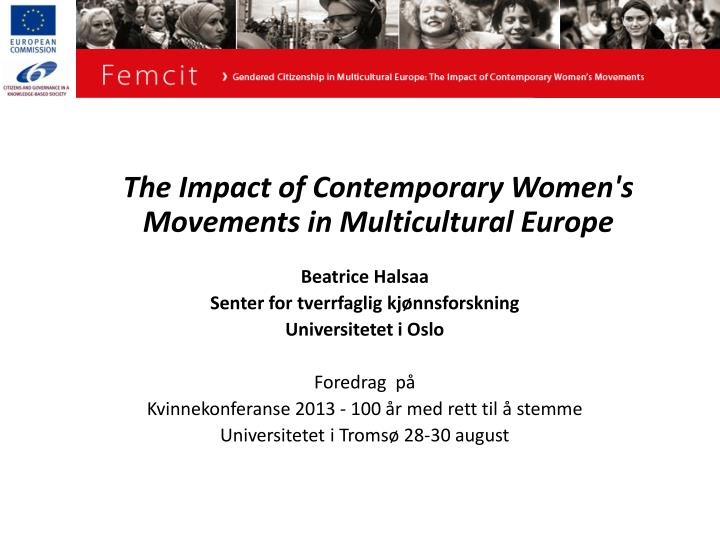 The Impact of Contemporary Women's Movements in Multicultural Europe