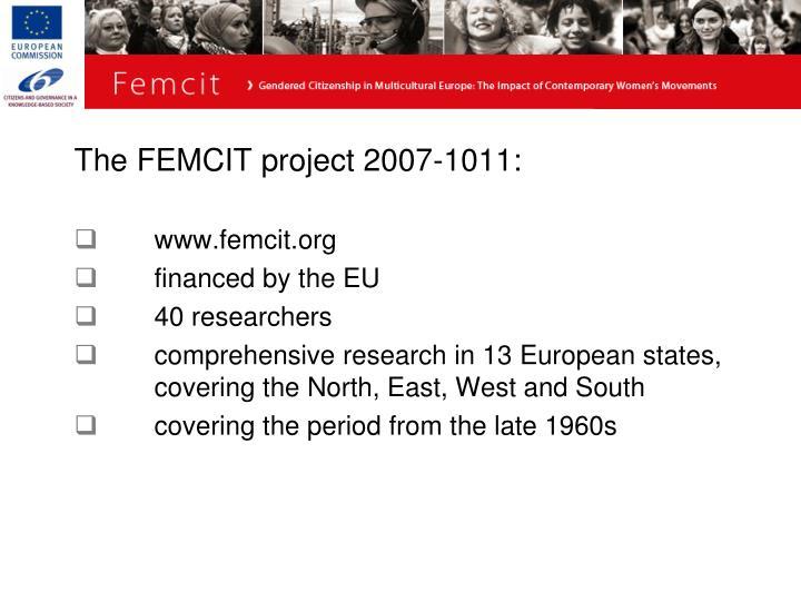 The FEMCIT project