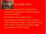 runaway serfs